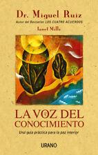 La Voz del Conocimiento: Una Guia Practica Para la Paz Interior (Spanish)