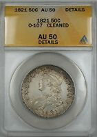 1821 Capped Bust Silver Half Dollar 50c Coin O-107 ANACS AU-50 Details Cleaned