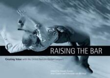 Raising the Bar: Creating Value With the UN Global Compact