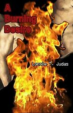 """""""A Burning Desire"""" Gay Murder Mystery Upon True Events 264 Pages Sold by Author"""