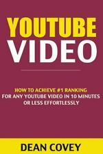 Youtube Video : How to Achieve #1 Ranking for Any YouTube Video in 10 Minutes...