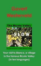 Your visit to Blanca, a village in the famous Ricote Valley by Govert Westerveld