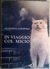 In viaggio col micio - Giuseppina Lopopolo - La Rocca Stampe, 1997 - L