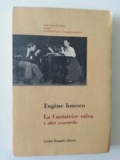 EUGENE IONESCO LA CANTATRICE CALVA E ALTRE COMMEDIE EINAUDI 1960 1° ED.