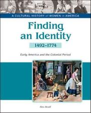 Finding an Identity:: Early America and the Colonial Period 1492-1774 (A Cultur