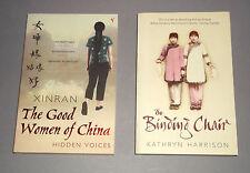 THE BINDING CHAIR Kathryn Harrison * THE GOOD WOMEN OF CHINA Xinran * PB x 2