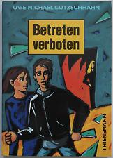 Uwe-Michael Gutzschhahn - Betreten verboten