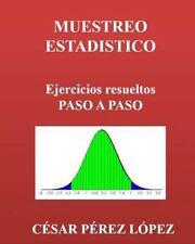 MUESTREO ESTADISTICO. Ejercicios Resueltos Paso a Paso (2014, Paperback)