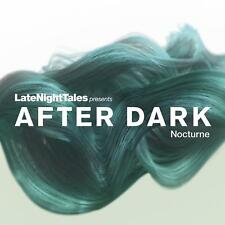 LATE NIGHT TALES PRESENTS AFTER DARK NOCTURNE (NEW/SEALED) CD