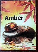 Book On Fossil Amber by Doctor David Penney