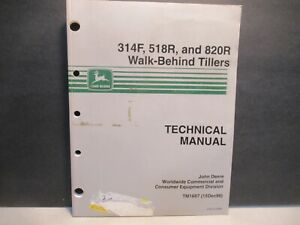 314F 518R 820R Walk Behind Tillers John Deere Technical Manual Free USA Shipping