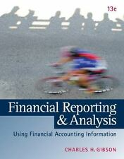 Financial Reporting and Analysis: Using Financial Accounting Information Used