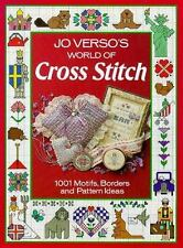 Jo Verso's World of Cross Stitch : One Thousand One Motifs, Borders and...