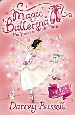 Holly and the Magic Tiara (Magic Ballerina, Book 15), Good Condition Book, Busse