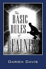 The Basic Rules of Realness by Darien Davis (2013, Paperback)