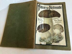 Buch / FÜHRER FÜR PILZFREUNDE Verlag Quelle & Meyer in Leipzig von 1927 *