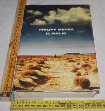 Meyer Philipp - Il figlio - Einaudi - libri usati