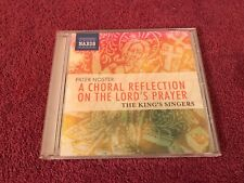 King's Singers Pater Noster Choral Reflection on the Lord's Prayer CD 2012 Naxos