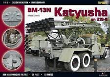 BM-13N Katyusha on ZIS-6 by Kagero Oficyna Wydawnicza (Paperback, 2005)