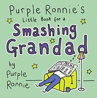Purple Ronnie's Little Book for a Smashing Grandad by Giles Andreae, Good Used B