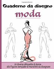 Quaderno da disegno moda Libro da disegno per stilisti e designer di moda   1...
