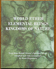 World Ether, Elemental Beings, Kingdoms of Nature by Rudolf Steiner (2008 PB)