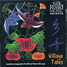 Village Tales 2001 by Silk Road Music