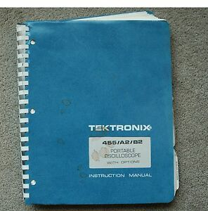 Tektronix 455 Original Service Manual with all Schematic. Parts: 070-1907-01