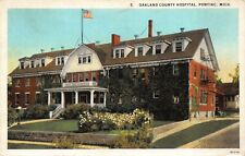 Postcard Oakland County Hospital in Pontiac, Michigan~121993