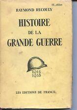 HISTOIRE DE LA GRANDE GUERRE - Raymond Recouly 1934 - Guerre 14-18