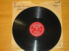 "DOO WOP GROUP 78 RPM - BOBBY MITCHELL & TOPPERS - IMPERIAL 5295 - ""MEANT FOR ME"""