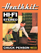 Heathkit Hi-Fi and Stereo Equipment Products by Chuck Penson WA7ZZE