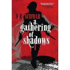 A Gathering of Shadows (A Darker Shade of Magic #2),Victoria Schwab,V. E. Schwab