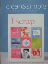 Clean & Simple: Scrapbooking/The Digital Kit: I Scrap