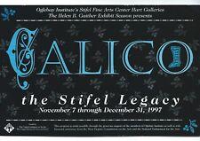 Calico- The Stifel Legacy -1997-Wheeling, WV - History of Stifel Empire!!!
