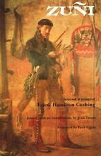 Zuni: Selected Writings of Frank H. Cushing (Bison Book)