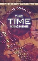 The Time Machine (Dover Thrift Editions) by H. G. Wells