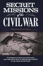 Secret Missions of the Civil War by Phillip Van Doren Stern