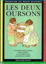 Les Deux Oursons * GIORDA * Belles Histoires n° 3 livre enfants dès 3 ans