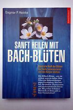 Bach Blüten Dagmar Heinke Sanft heilen mit Bachblüten Südwest Kursbuch Therapie