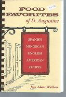 NF-001 - Food Favorites of St. Augustine, FL, Joan Adams Wickham,  1983 Cookbook