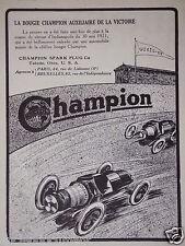 PUBLICITÉ 1922 BOUGIES CHAMPION SPARK PLUG AUXILIAIRE DE LA VICTOIRE