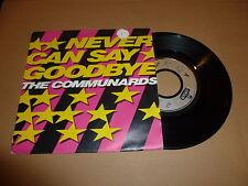 "THE COMMUNARDS - Never Can Say Goodbye - 1988 UK 7"" Juke Box Single"