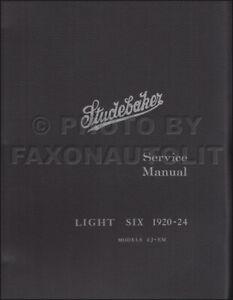 Studebaker Light 6 Shop Manual 1920 1921 1922 1923 1924 Six Repair Service
