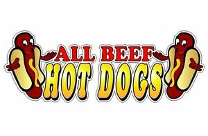 All Beef Hot Dogs 4.5''x13'' Decal for Concession Trailer or Hot Dog Cart Menu