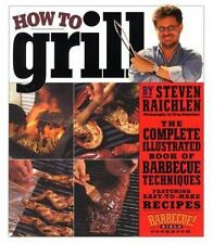 How to Grill: The Complete Illustrated Book of Barbecue Techniques, A Barbecue