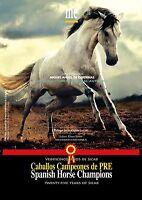 Caballos Campeones de PRE / 25 Años de Sicab