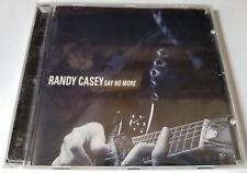 NEW Randy Casey : Say No More CD Sealed 11 Songs