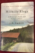 Hillbilly Elegy : A Memoir of a Family and Culture in Crisis by J. D. Vance (Har