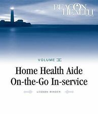 Home Health Aide On-the-Go In-Service Lessons: Vol. 5, Issue 2: Dry Skin (Home H